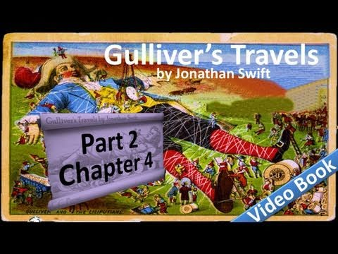 Part 2 - Chapter 04 - Gulliver's Travels by Jonathan Swift